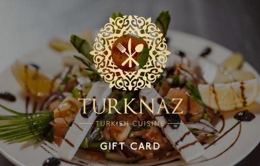 Turknaz Restaurant Gift Card