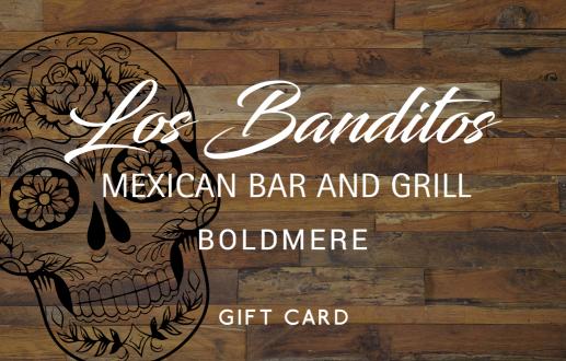 Los Banditos Boldmere  Gift Card